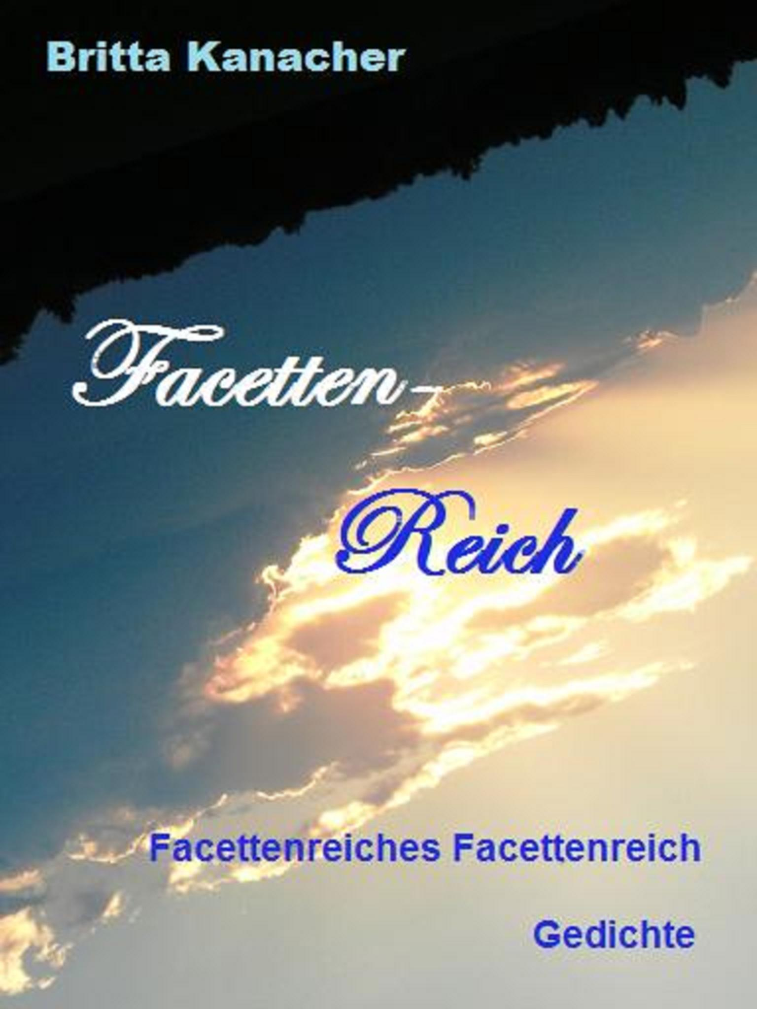 Britta Kanacher: Facettenreiches Facettenreich