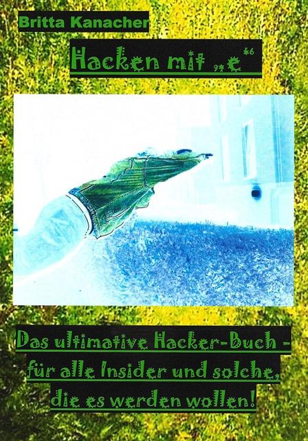 """Britta Kanacher: Hacken mit """"e"""""""