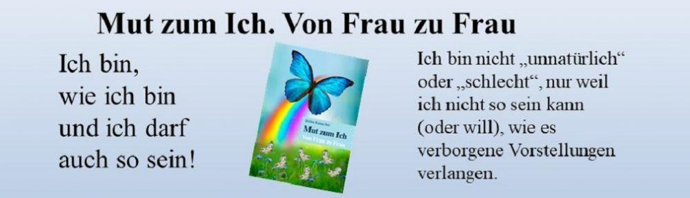 Britta Kanacher, Mut zum Ich. Lebensumstände, Buch